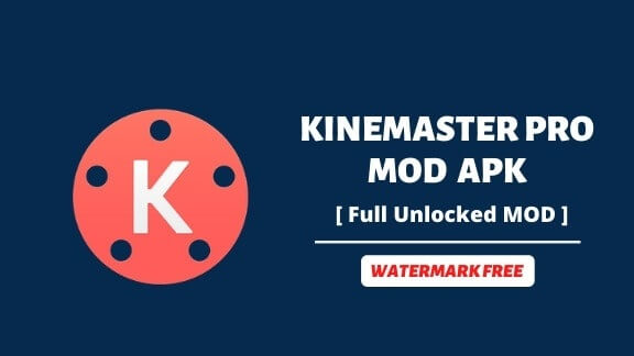 KineMaster Pro Mod APK 2020 [No Watermark & 100% Working]